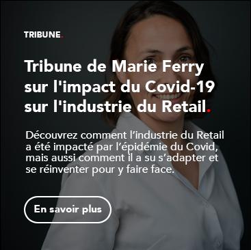 Tribune de Marie Ferry sur l'impact du Covid-19 sur l'industrie du Retail